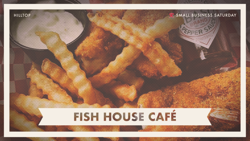 Order takeout from Fish House Cafe on Small Business Saturday